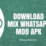 Mix Whatsapp Mod Apk Latest Version for Android