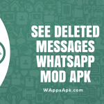 Whatsapp Mod Apk See Deleted Messages